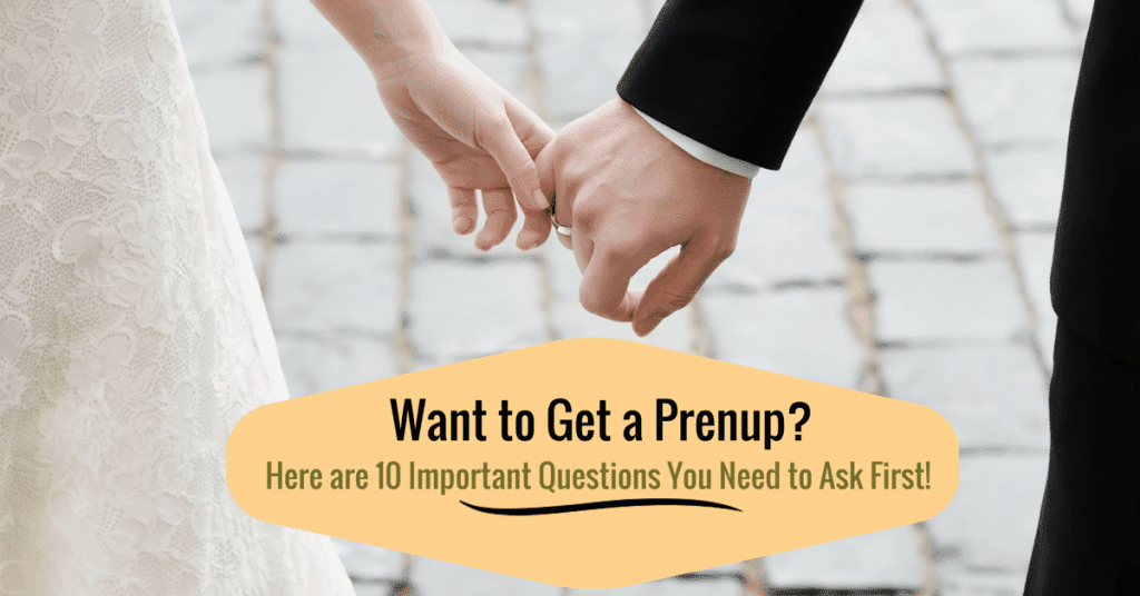 Want to Get a Prenup Here are