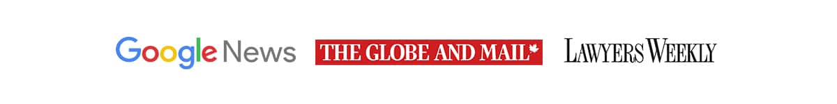 Featured in Google News, The Globe and Mail, and Lawyers Weekly